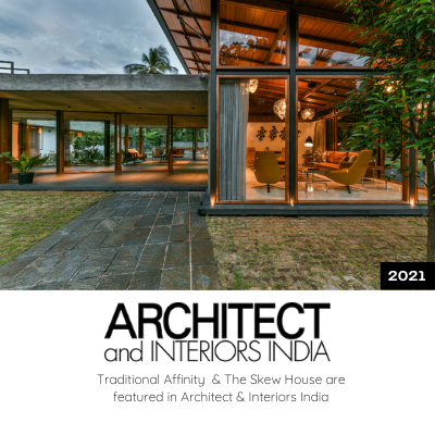 Traditional Affinity & The Skew House are featured in Architect & Interiors India