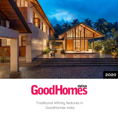 Traditional Affinity features in Good Homes India